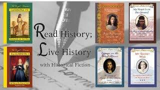 Read History; Live History with Historical Fiction (for elementary readers)