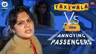 TAXIWALA Vs Annoying Passengers | Naina Talkies | Sunaina | 2018 Telugu Comedy Web Series |Khelpedia