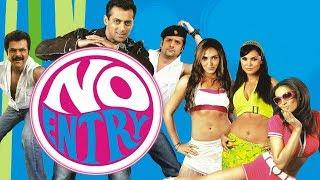 No Entry 2005 Full Hindi Movie | Salman Khan, Anil Kapoor, Lara Dutta, Esha Deol