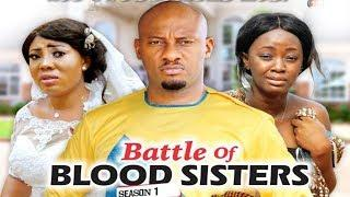 BATTLE OF BLOOD SISTER 1 - 2018 LATEST NIGERIAN NOLLYWOOD MOVIES || TRENDING NOLLYWOOD MOVIES