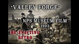 """Valley Forge"" 1993 Revolutionary War NPS Film - Re-enacting Retro"
