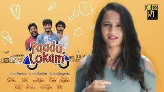 Paadu Lokam || Latest Comedy Telugu Short Film 2018
