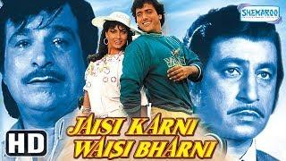 Jaisi Karni Waisi Bharni (HD) - Govinda | Kimi Katkar | Kader Khan - Hit Bollywood Movie