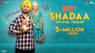SHADAA (Official Trailer) | Diljit Dosanjh | Neeru Bajwa | 21st June | Punjabi Movie 2019