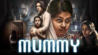 Mummy (Mummy Save Me) 2018 New Hindi Dubbed Full Movie | Priyanka Upendra, Yuvina Parthavi