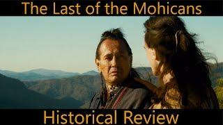 The Last of the Mohicans - Historical Review