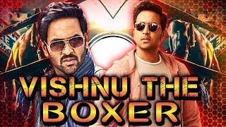 Vishnu The Boxer (2018) Telugu Film Dubbed Into Hindi Full Movie | Vishnu Manchu, Ileana Dcruz