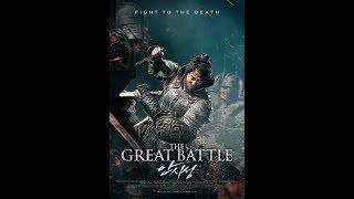 The Great Battle Full Movie 2018 || Full Hd Action Movie