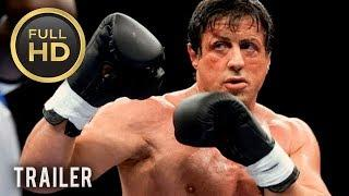 ???? ROCKY BALBOA (2006) | Full Movie Trailer | Full HD | 1080p