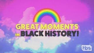 Real Black History (Abridged) | February 6, 2019 Part 3 | Full Frontal on TBS