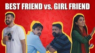 Best Friend vs. Girl Friend | Bekaar Films | Comedy Skit