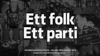 Ett folk, Ett parti – Socialdemokraternas historia