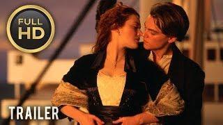 ????  TITANIC (1997) | Full Movie Trailer in Full HD | 1080p