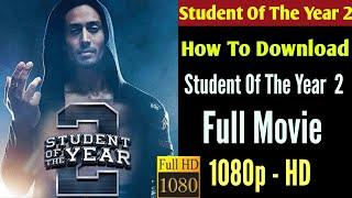 How To Download Student Of The Year 2 Full Movie - Hindi Movies || Sagar Prasain