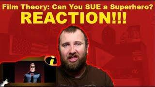 Film Theory: Can You SUE a Superhero?(Disney Pixar's The Incredibles) REACTION!