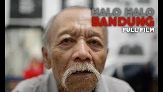HALO HALO BANDUNG | Full Film | Nafsu Visual
