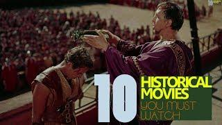 Top 10 Historical Movies | Mini Documentary | 2018