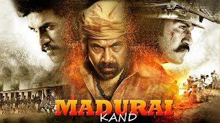 MADURAI KAND || 2018 New Released full HD Hindi Dubbed Movie