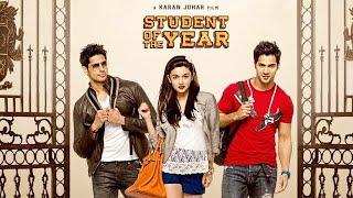 Student of the year full movie | Alia bhatt | Varun dhawan | Sidharth malhotra | Hindi movies