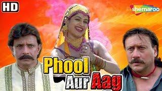 Phool Aur Aag (1999) (HD) Hindi Full Movie -  Mithun Chakraborty | Jackie Shroff | Archana