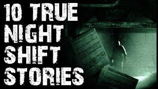 10 TRUE Terrifying Night Shift Horror Stories to Creep You Out! | (Scary Stories)
