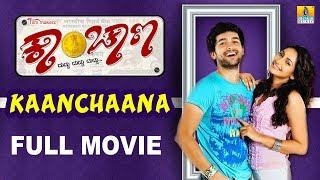 Kaanchaana - Kannada Full  Movie | Diganth, Ragini Dwivedi, Sathish Ninasam