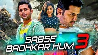 Sabse Badhkar Hum 3 (Chinnadana Nee Kosam) 2018 Hindi Dubbed Full Movie | Nithin, Mishti, Nassar