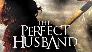 The Perfect Husband (Horror Movie, Thriller, Full Length, English) free horror movies youtube