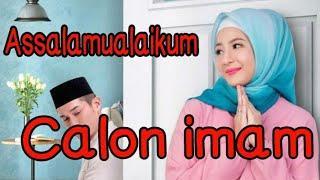 Film Indonesia terbaru 2018 Assalamualaikum calon imam full movie