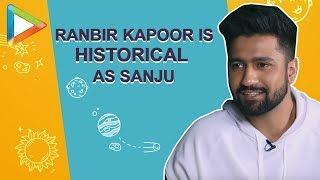 "Vicky Kaushal: ""Ranbir Kapoor is HISTORICAL as SANJU"" | Takht | Uri | Manmarziyaan | TEASER"