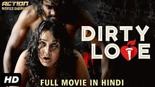 DIRTY LOVE (2019) New Released Full Hindi Dubbed Movie | Full Hindi Movies 2019 | South Movie 2019