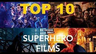 Top Ten Superhero Films of All Time