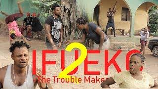 IFUEKO [The Trouble Maker] PART 2 - LATEST BENIN COMEDY MOVIE 2019