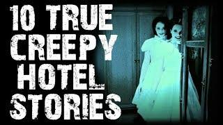 10 TRUE Horrifying Hotel Scary Stories To Creep You Out! | (Horror Stories)