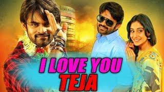 I Love You Teja (2018) Telugu Film Dubbed Into Hindi Full Movie | Sai Dharam Tej, Regina Cassandra