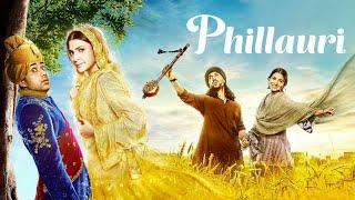 Phillauri full movie (2017) HD | Anushka Sharma | Diljit Dosanjh | Phillauri Full hindi movie
