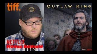 Outlaw King | NETFLIX Movie Review | Chris Pine Historical Epic | TIFF'18 | Spoiler-free
