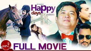 Happy Days |  New Nepali Full Movie 2018/2075 | Dayahang Rai | Priyanka Karki | Milan Chams