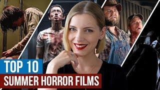 10 Horror Films to Watch This Summer!