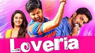 Loveria 2018 South Indian Movies Dubbed In Hindi Full Movie | Nani, Keerthy Suresh, Naveen Chandra