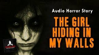 """""""The Girl Hiding in My Walls"""" FREE Campfire Horror Story Audiobook (Scary Stories) (Creepypasta)"""