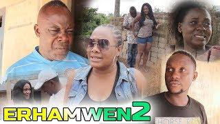 ERHAMWEN PART 2 [LATEST BENIN COMEDY MOVIES]