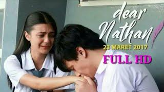 Dear Nathan - Film Bioskop Romantis Full Movie