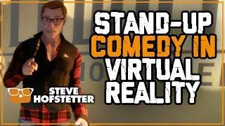 Stand-up Comedy live in Virtual Reality - Steve Hofstetter