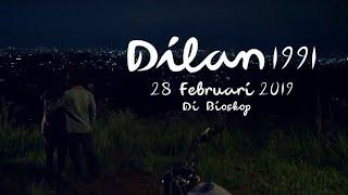 OFFICIAL TRAILER DILAN 1991 - FULL MOVIE ? - FILM INDONESIA TERBARU 2019