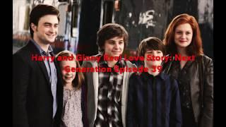 Harry and Ginny Real Love Story Next Generation Episode 39
