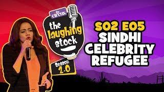 Sindhi Celebrity Refugee | The Laughing Stock - S02E05 | Natalia Gul | Stand-Up Comedy | The Circus