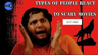 Types of people react to Scary Movies - Sober Af