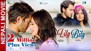 LILY BILY | New Nepali Full Movie 2018 Ft. Pradeep Khadka, Jassita Gurung, Priyanka Karki