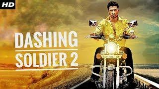 DASHING SOLDIER 2 (2019) New Released Full Hindi Dubbed Movie | New Movies | New South Movie 2019